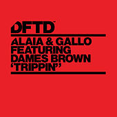 Trippin' (feat. Dames Brown) by Alaia