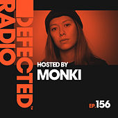 Defected Radio Episode 156 (hosted by Monki) de Defected Radio