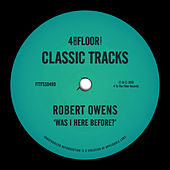Was I Here Before? von Robert Owens