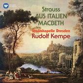 Strauss: Aus Italien, Op. 16 & Macbeth, Op. 23 von Rudolf Kempe