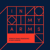 In My Arms (Remixes) de Ferreck Dawn