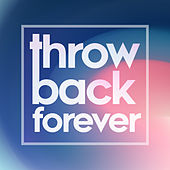 Throwback Forever de Various Artists