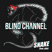 Snake (feat. GG6) by Blind Channel