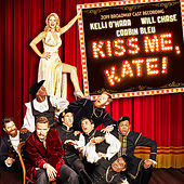 Kiss Me Kate (2019 Broadway Cast Recording) by Cole Porter