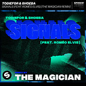 Signals (feat. Roméo Elvis) (The Magician Remix) by ToDieFor