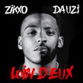 Loin d'eux (feat. DA Uzi) de Zikxo