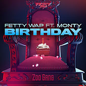 Birthday (feat. Monty) de Fetty Wap