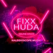 Selfie Stick by DJ Fixx