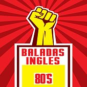 Baladas Ingles 80's de Various Artists