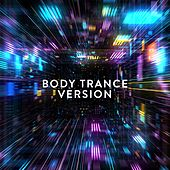 Body Trance Version by Various Artists
