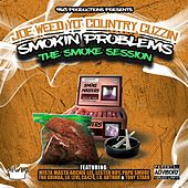 Smokin Problems (The Smoke Session) by Joe Weed
