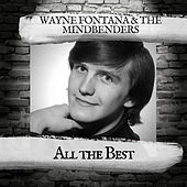 All the Best by Wayne Fontana & the Mindbenders