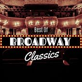 Best of Broadway Classics by Relaxing Piano Crew