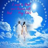 I Want to Stroll over Heaven with You von Ray Kiker