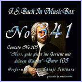 Cantata No. 105, 'Herr, gehe nicht ins Gericht mit deinem Knecht'', BWV 105 von Shinji Ishihara