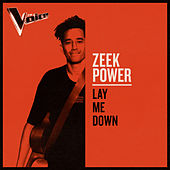 Lay Me Down (The Voice Australia 2019 Performance / Live) von Zeek Power