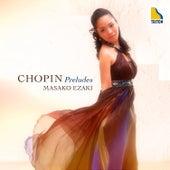 Chopin: Preludes de Masako Ezaki (Piano)