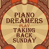 Piano Dreamers Play Taking Back Sunday de Piano Dreamers