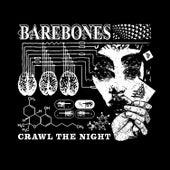 Crawl the Night by Barebones