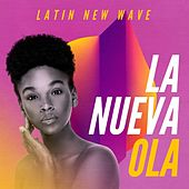 La nueva ola: Latin New Wave de Various Artists