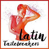 Latin Tastebreakers de Various Artists