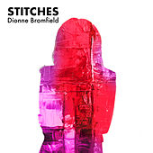 Stitches de Dionne Bromfield