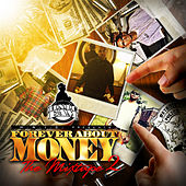 Forever About Money: The Mixtape 2 by Hnic Fam