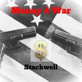 Money 4 War (Instrumental) by Stackwell