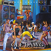 Ole Dawg by Showtyme