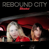 Rebound City by Bleached
