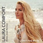 Don't Pass Me by (Bimbo Jones Remixes) by Laura Comfort