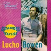 Grandes Éxitos de Lucho Bowen
