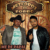 Me de Papai by Meteoros
