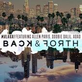 Back & Forth (L.A. X Chicago) de Malakai