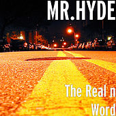 The Real n Word de Mister Hyde