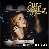 Little Piece of Heaven by Elles Bailey