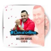 Con El Alma von William Vargas