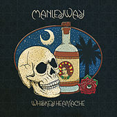 Whiskey Heartache de Manleyway