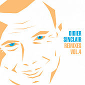 Remixes, Vol.4 by Didier Sinclair