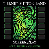 ScreenPlay Act 5: the Sully Variations by Tierney Sutton