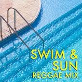 Swim & Sun Reggae Mix van Various Artists