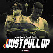 Just Pull Up (feat. Boosie Badazz) von Kae One