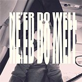 Ne'er Do Well de Gray