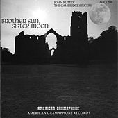 Brother Sun, Sister Moon by John Rutter