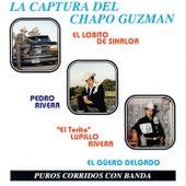 La Captura del Chapo Guzmán de Various Artists