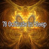 78 Solitude in Sleep by Ocean Sounds Collection (1)