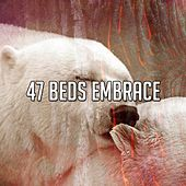 47 Beds Embrace by Calming Sounds