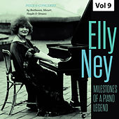 Milestones of a Piano Legend: Elly Ney, Vol. 9 von Various Artists