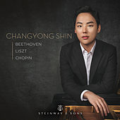 Beethoven, Liszt & Chopin: Piano Works von Chang-Yong Shin