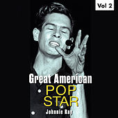 Great American Pop Stars - Johnnie Ray, Vol.2 by Johnnie Ray